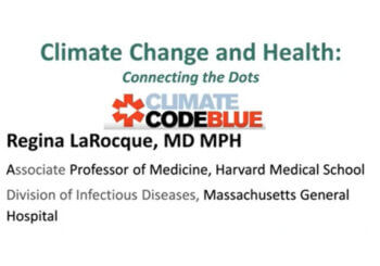Climate Change and Health: Connecting the Dots